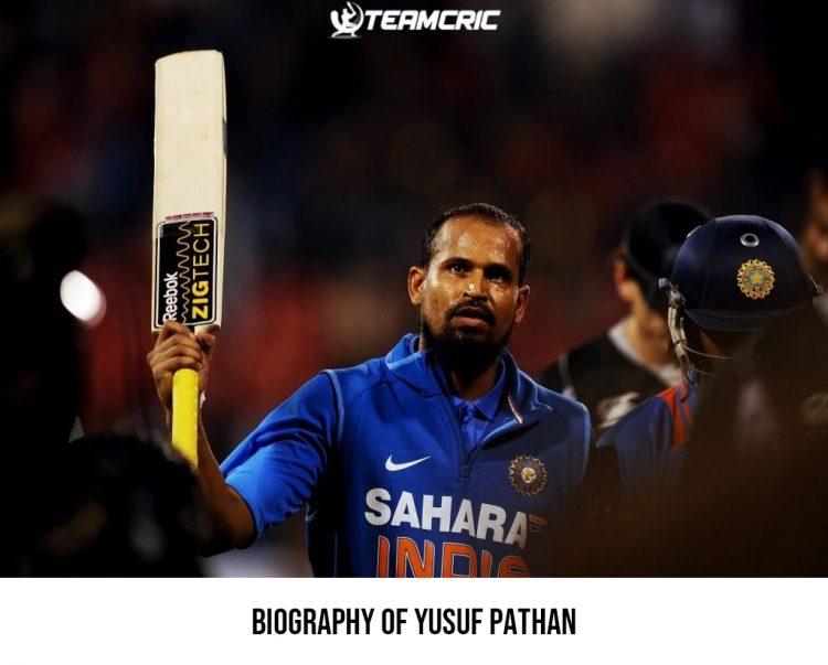 Biography of Yusuf Pathan